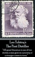Leo Tolstoi: Leo Tolstoy - The First Distiller, A Comedy