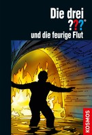 Kari Erlhoff: Die drei ???, und die feurige Flut (drei Fragezeichen) ★★★★★