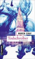 Maren Graf: Todschreiber ★★★★