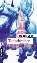 Todschreiber - Kriminalroman