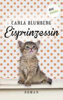 Carla Blumberg: Eisprinzessin ★★