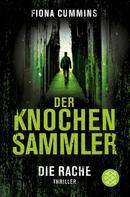 Fiona Cummins: Der Knochensammler - Die Rache ★★★★
