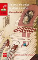 Alfonso Orejel: Un poco de dolor no daña a nadie