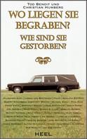 Christian Humberg: Wo liegen sie begraben? ★★★