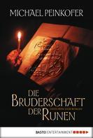 Michael Peinkofer: Die Bruderschaft der Runen ★★★★