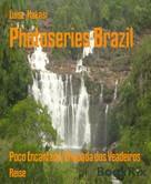 Luise Hakasi: Photoseries Brazil