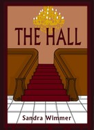 Sandra Wimmer: The Hall