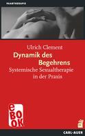 Ulrich Clement: Dynamik des Begehrens