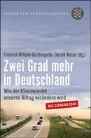 Friedrich-Wilhelm Gerstengarbe: Zwei Grad mehr in Deutschland ★★★