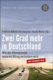 Zwei Grad mehr in Deutschland - Wie der Klimawandel unseren Alltag verändern wird