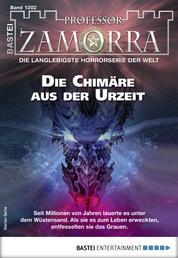 Professor Zamorra 1202 - Horror-Serie - Die Chimäre aus der Urzeit