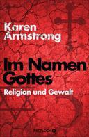 Karen Armstrong: Im Namen Gottes ★★★