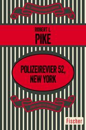 Polizeirevier 52, New York - Kriminalroman
