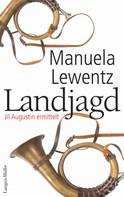 Manuela Lewentz: Land-Jagd ★★★