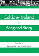 Derek Warfield: Celtic & Ireland in Song and Story