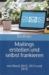 Mailings erstellen und selbst frankieren - mit Word 2010, 2013 und 2016