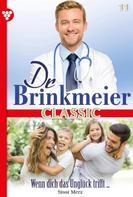 Sissi Merz: Dr. Brinkmeier Classic 11 – Arztroman