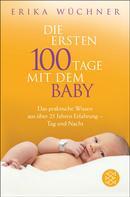 Erika Wüchner: Die ersten 100 Tage mit dem Baby