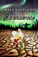 Maya Shepherd: Schneerose ★★★★