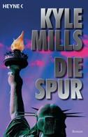 Kyle Mills: Die Spur ★★★★