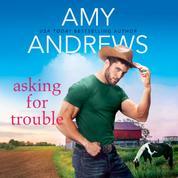 Asking for Trouble - Credence, Colorado, Book 3 (Unabridged)