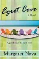 Margaret Nava: Egret Cove