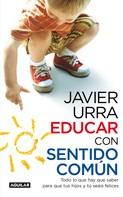 Javier Urra: Educar con sentido común