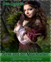 Rieke und der Quacksalber - Historischer Liebesroman