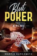 Martin Barkawitz: Blut Poker