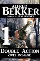 Alfred Bekker: Double Action 1 - Zwei Romane ★★★