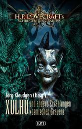 Lovecrafts Schriften des Grauens 08: XULHU und andere Erzählungen kosmischen Grauens