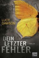 Lucy Dawson: Dein letzter Fehler ★★★★