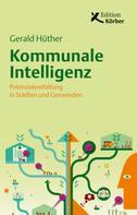Gerald Hüther: Kommunale Intelligenz ★★★★★