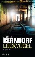 Jacques Berndorf: Lockvogel ★★★★