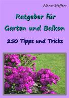 Alina Steffen: Ratgeber für Garten und Balkon ★★★