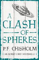 P.F. Chisholm: A Clash of Spheres