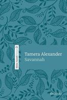 Tamera Alexander: Savannah - Kleine Auszeit ★★★★