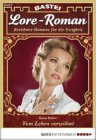 Karin Weber: Lore-Roman - Folge 09 ★★★★★