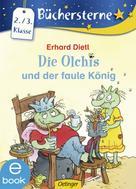 Erhard Dietl: Die Olchis und der faule König ★★★★★