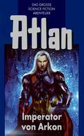 Rainer Castor: Atlan 14: Imperator von Arkon (Blauband) ★★★★