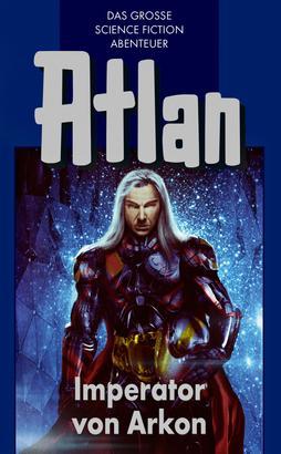 Atlan 14: Imperator von Arkon (Blauband)