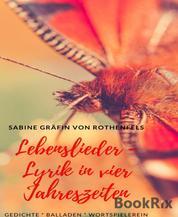 Lebenslieder - Lyrik in vier Jahreszeiten - 3. Auflage