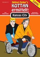 Helmut Zenker: Kottan ermittelt: Kansas City