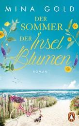 Der Sommer der Inselblumen - Roman