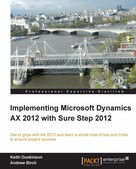 Andrew Birch: Implementing Microsoft Dynamics AX 2012 with Sure Step 2012