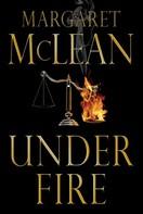 Margaret McLean: Under Fire
