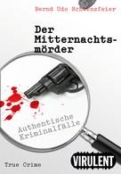 Bernd Udo Schwenzfeier: Der Mitternachtsmörder