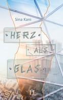 Sina Kani: Herz aus Glas ★★★★