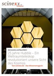 25 Jahre Hubble - Ein Weltraumteleskop revolutioniert unsere Sicht des Kosmos