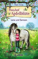 Pippa Young: Ponyhof Apfelblüte 1 - Lena und Samson ★★★★★